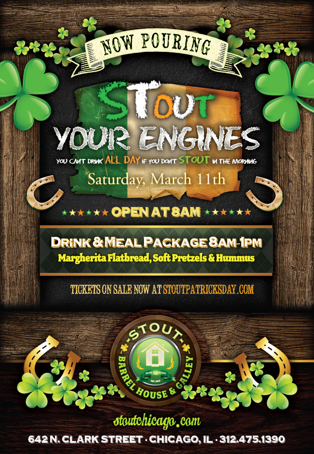 Stout Barrel House St. Patrick's Day Party - 8am-1pm package includes domestic draft beer and call cocktails as well as appetizers (Margherita Flatbreads, Soft Pretzels, Fries, & Hummus.)