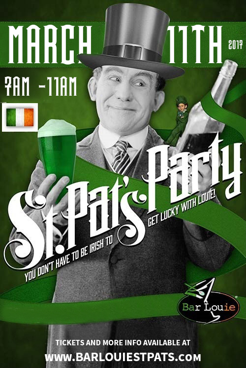 St. Patrick's Day at Bar Louie River North - Tickets include Green Beer From 7am-11am as well as a Breakfast Buffet (Eggs, Potatoes O'Brien, Bacon, Tortillas, Fresh Fruit & more) from 7am-9am!
