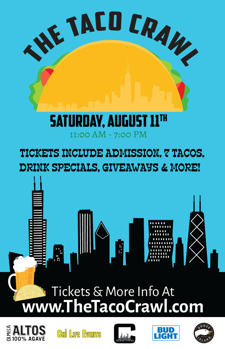 The Taco Crawl in Chicago - Tickets Include Tacos (One Taco Per Hour), Drink Specials, Giveaways & More!
