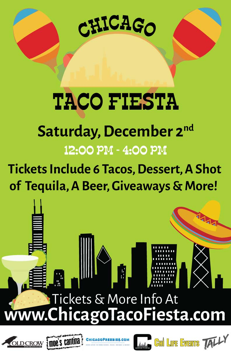 Chicago Taco Fiesta Party! - Tickets include: 6 Tacos, Dessert, a Shot of Tequila and a Beer!