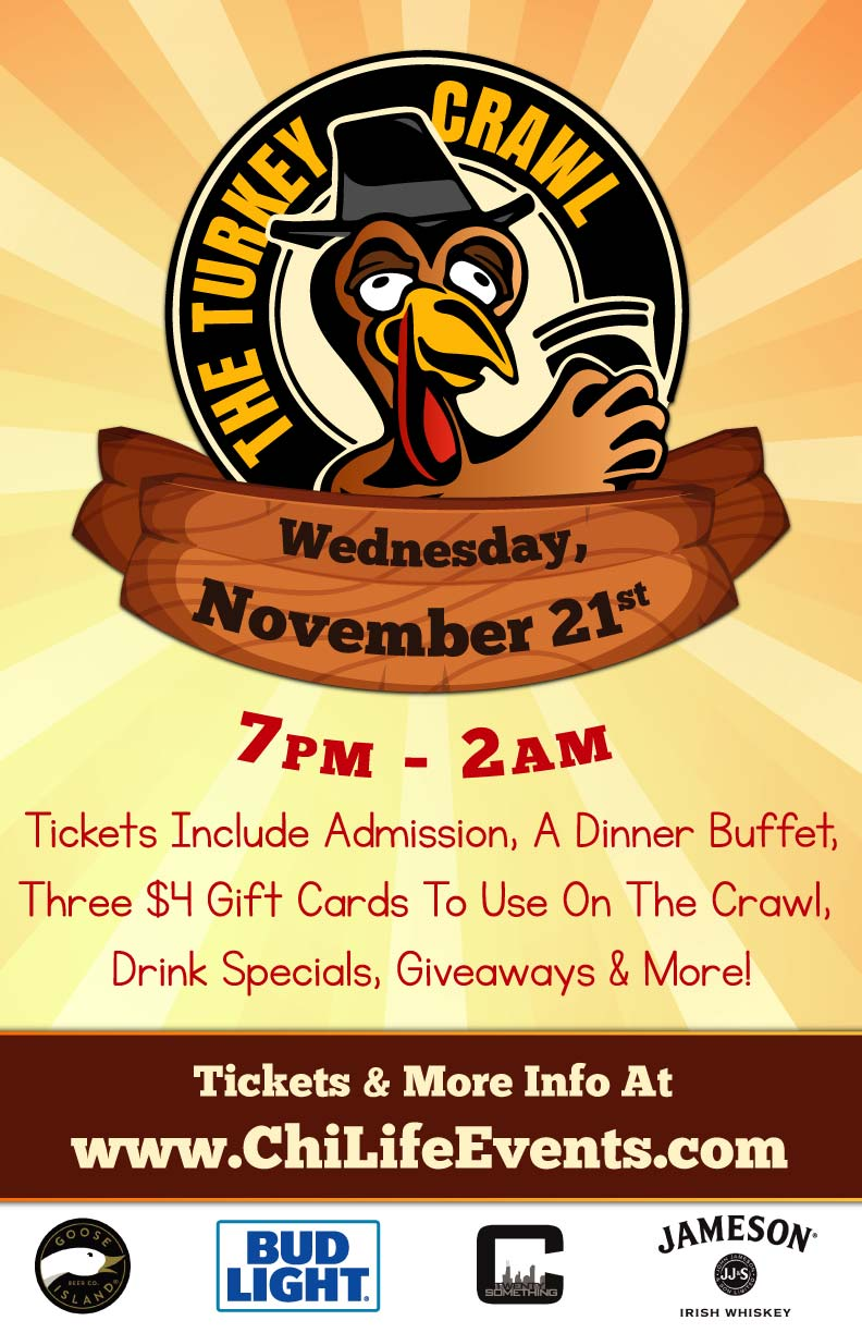 The Turkey Crawl - Night Before Thanksgiving Bar Crawl - Tickets include a dinner buffet, three $4 gift cards to use on the crawl, drink specials, giveaways & MORE!