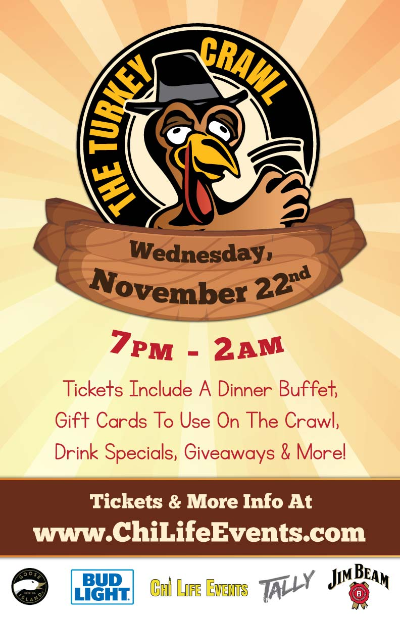 Chicago Turkey Bar Crawl Party - Tickets include a dinner buffet, gift cards to use on the crawl, drink specials, giveaways & MORE!