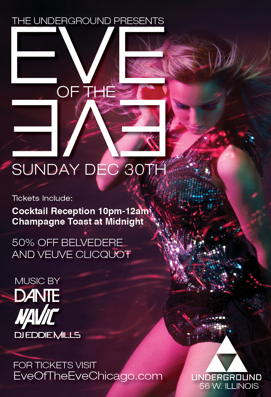 Underground Eve of the Eve Party - Tickets Include Admission, Express Entry Before 11:30pm, a VIP Cocktail Reception From 10pm-12am, A Champagne Toast At Midnight, Live Performances by Chicago's Best DJs & More!