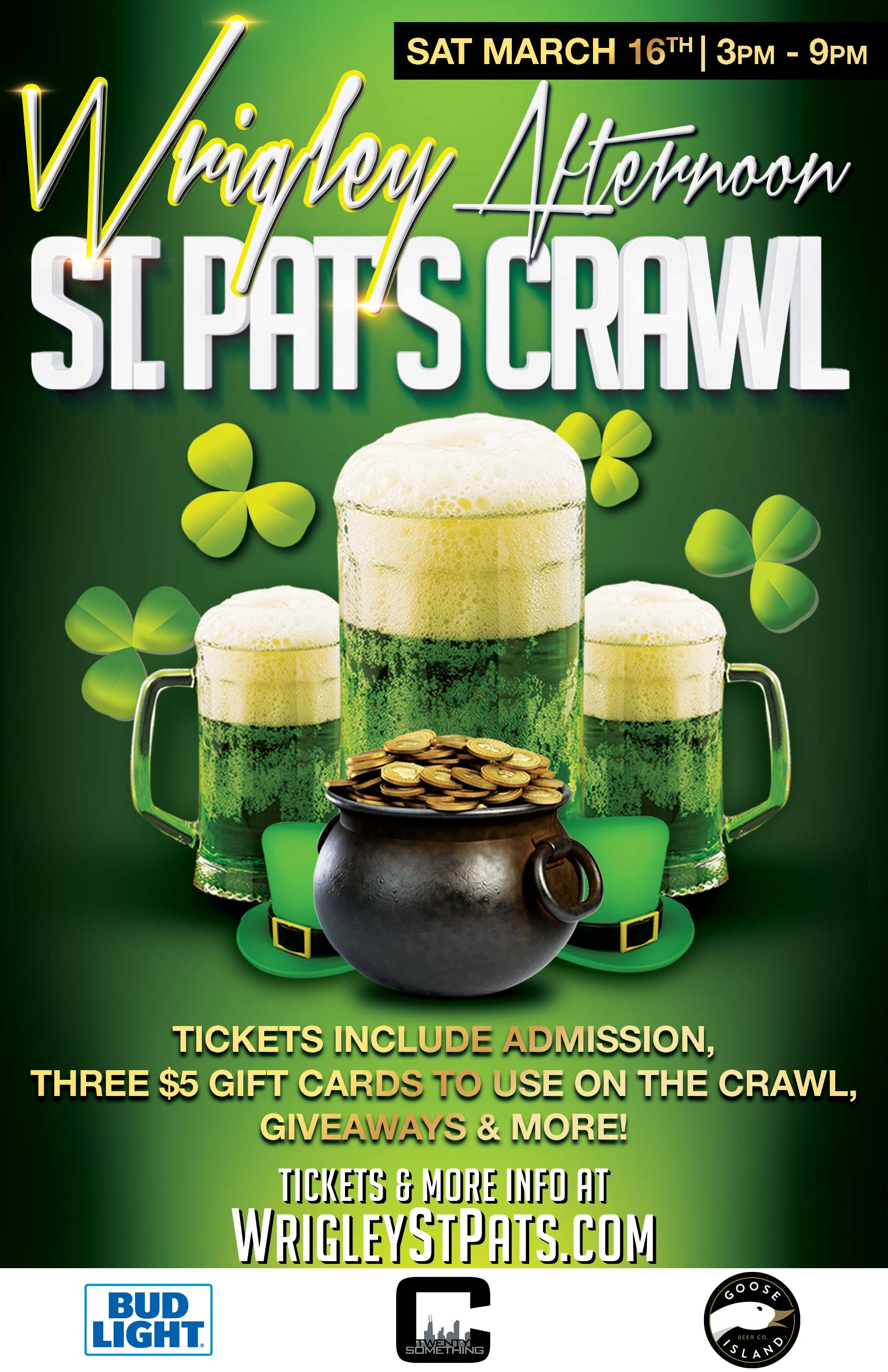 Wrigleyville Afternoon St. Patrick's Day Bar Crawl Party - Tickets include Admission, Three $5 Gift Cards to Use on the Crawl, Giveaways & MORE!