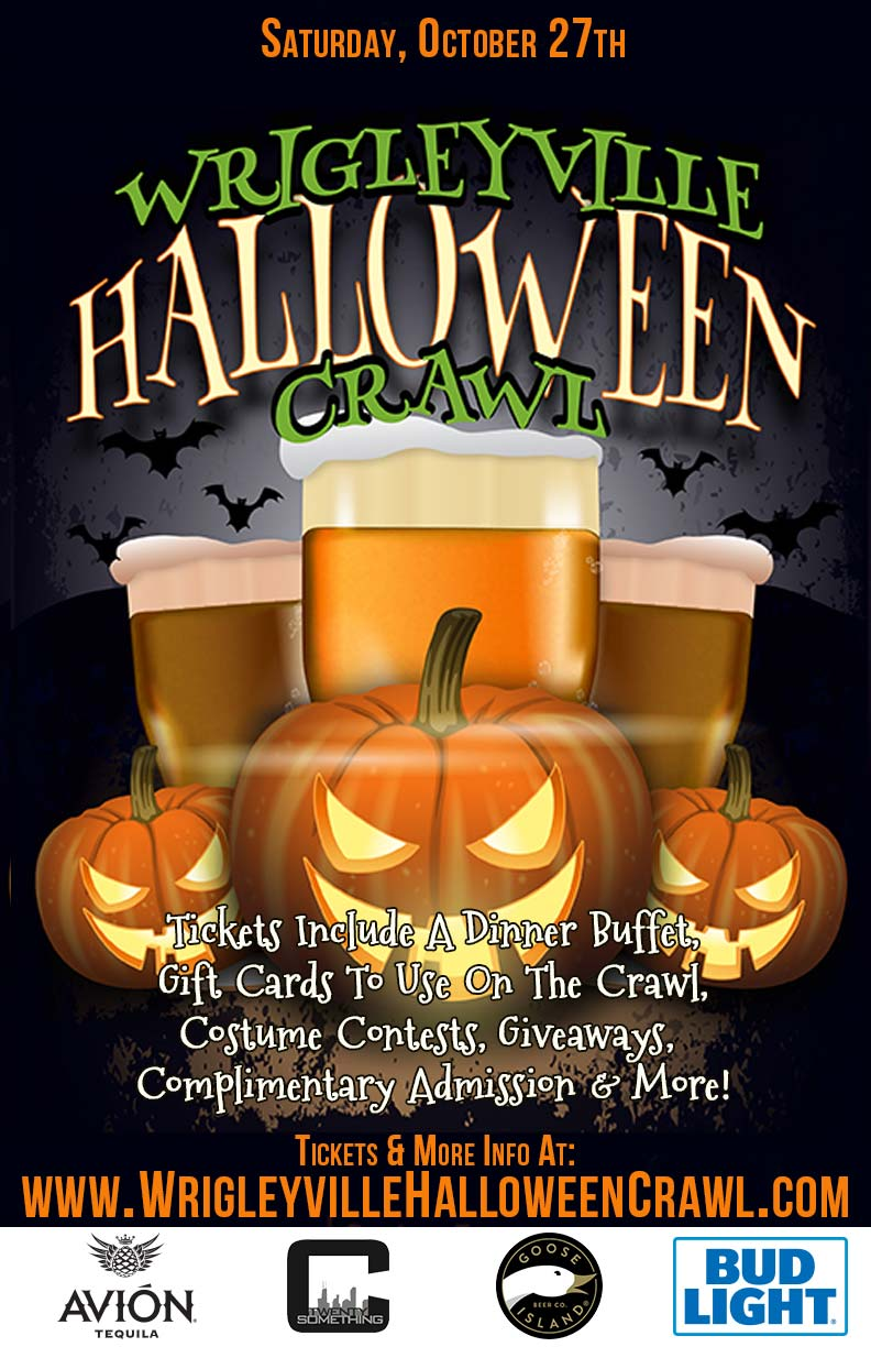 Wrigleyville Halloween Bar Crawl in Chicago - Tickets include complimentary admission, a dinner buffet, gift cards to use on the crawl, costume contests, giveaways & MORE!
