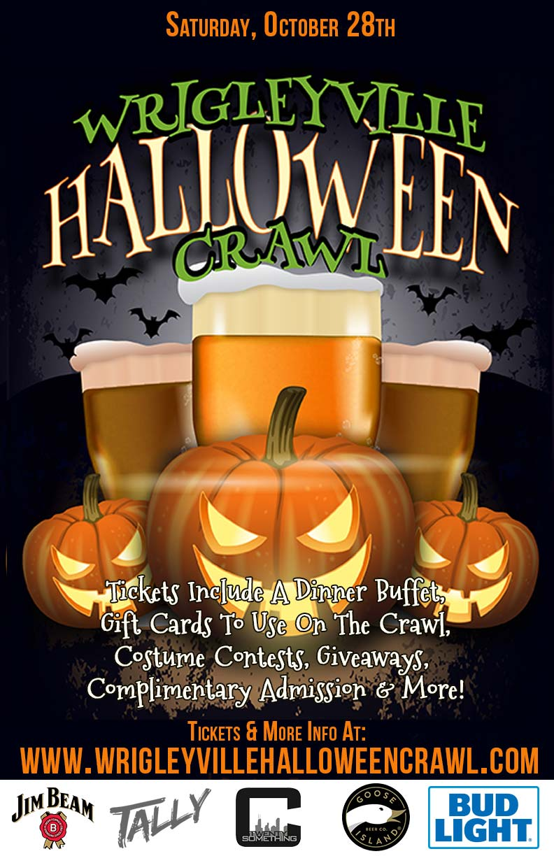 Wrigleyville Chicago Halloween Crawl Party - Tickets include a dinner buffet, gift cards to use on the crawl, costume contests, giveaways & MORE!