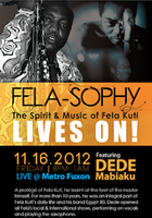 FELASOPHY CONCERT- The spirit of Fela Anikulapo Kuti lives...