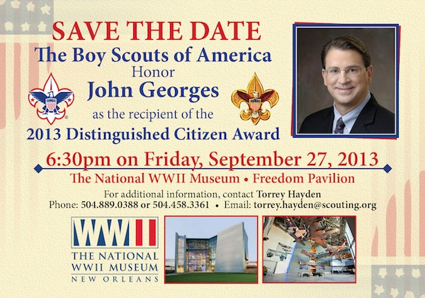 Join the Boy Scouts at the World War II Museum for the 2013 Distinguished Citizen Award honoring John Georges