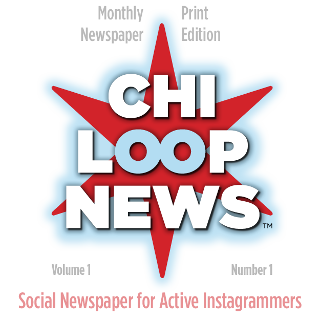 ChiLoopNews Social Newspaper for Active Instagrammers Release Party 1
