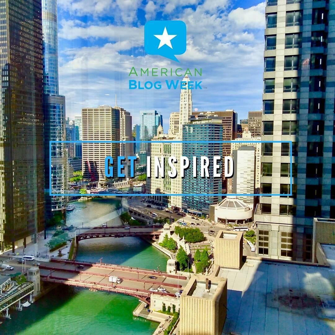 Get Inspired - American Blog Week Conference Nov 11, 2017 Chicago