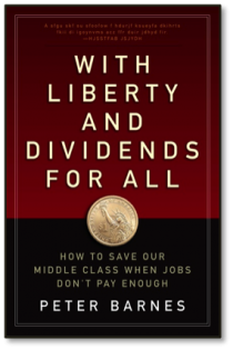 Book: With Liberty and Dividends For All