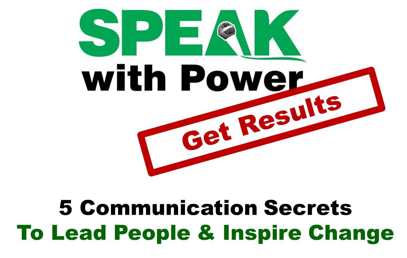 SPEAK with Power -- Get Results Workshop