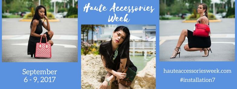 Haute Accessories Week