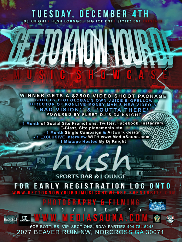 Get To Know Your Dj Music Showcase / Dec 4th @ Hush sports bar & Grill