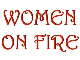August 13, 2012 Women on Fire
