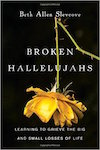 cover of book, Broken Hallelujahs by Beth Slevcove
