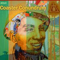 Coaster Conundrum Pub Crawl + Opening Reception, Featuring...