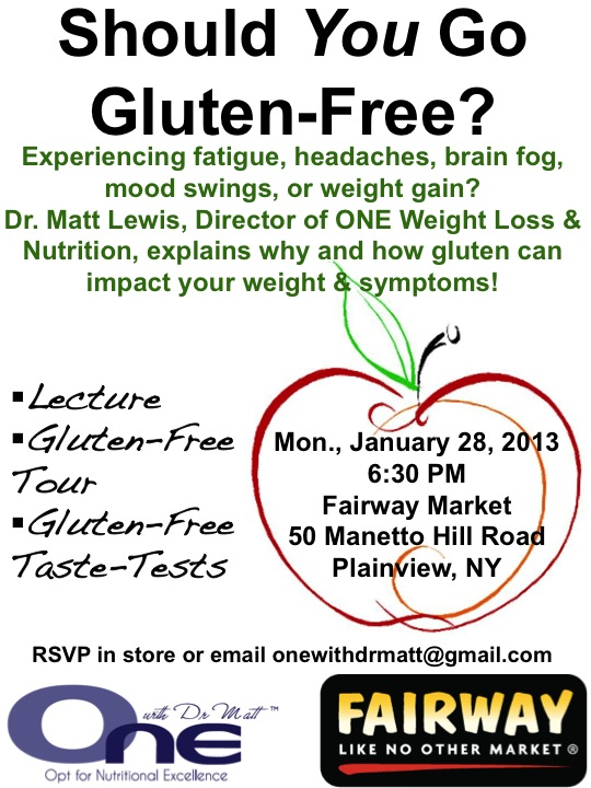 Should You Go Gluten Free - ONE wit Dr. Matt Seminar at Fairway Market Plainview