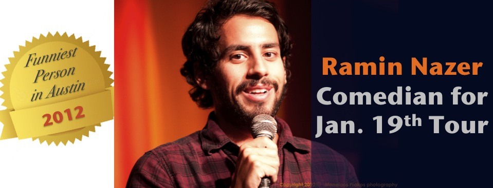 Funniest Person in Austin 2012: Ramin Nazer