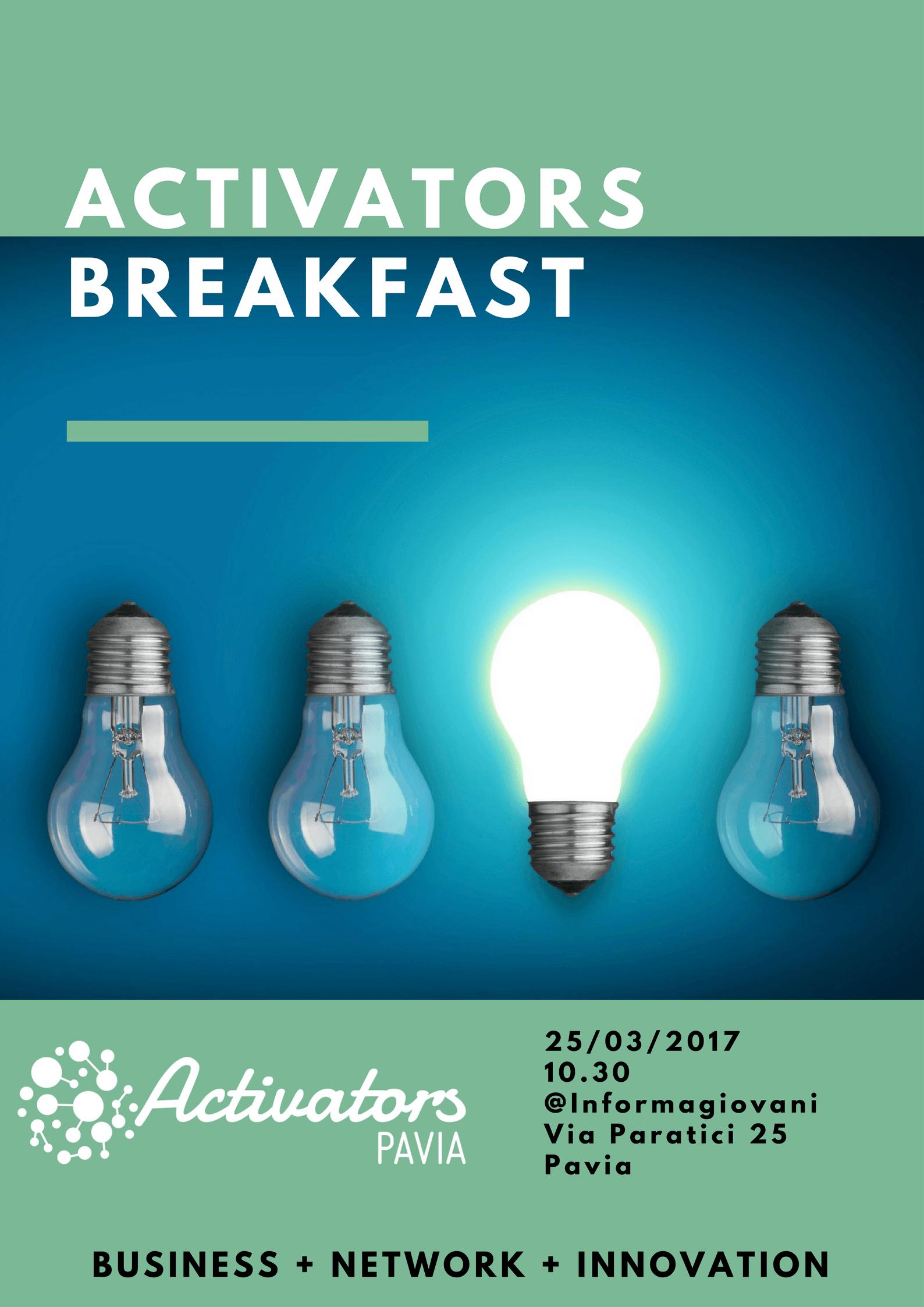 Locandina Activators Breakfast 25-03-2017
