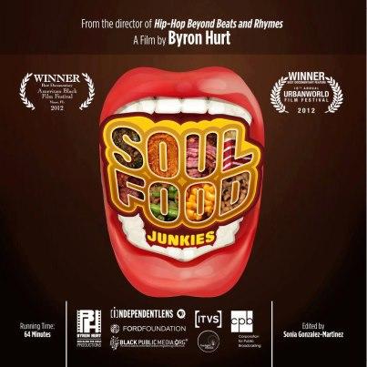 Soul Food Junkies by Byron Hurt