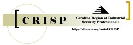 Charleston Region of Industrial Security Professionals (CRISP)...