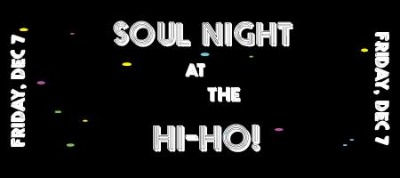 SOUL NIGHT @ THE HI-HO