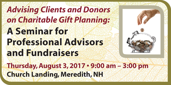Advising Clients and Donors on Charitable Gift Planning