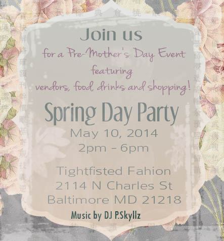 Tightfisted Fashion's 2014 Spring Day Party