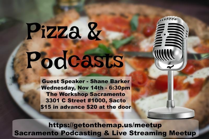 Sacramento Podcasting & Live Streaming Meetup Nov 14 2018