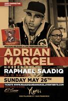 Raphael Saadiq Hosts Adrian Marcel Live Performance & Mixtape...