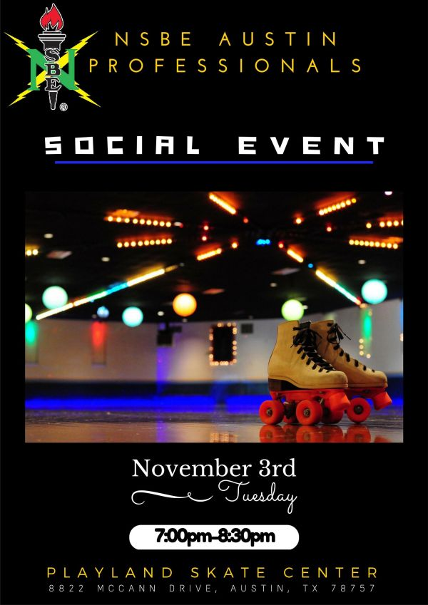 NSBE AP Social Event at Playland Skate Center on Tuesday, November 3rd from 7pm-8:30pm