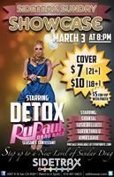 Sidetrax Sunday Showcase ft./ Detox from RuPaul's Drag Race...