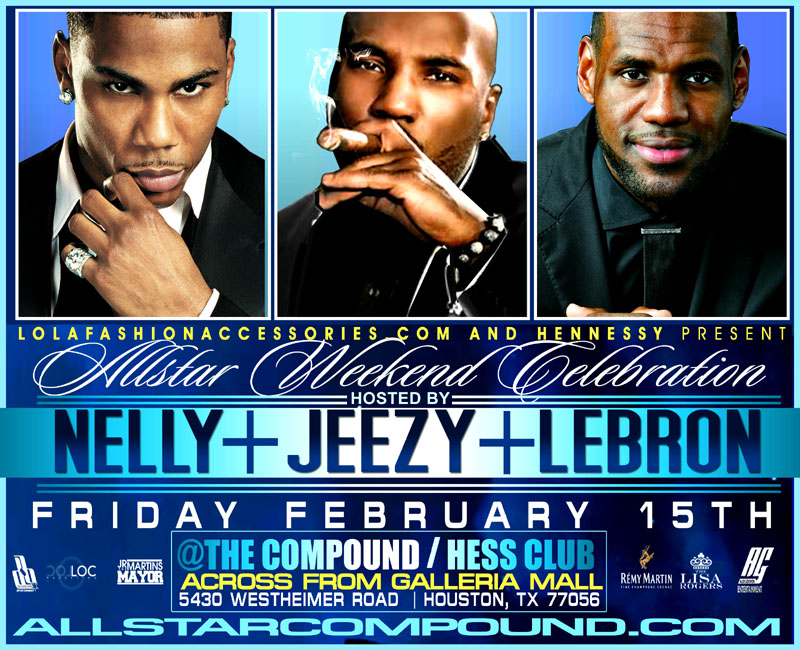 Nelly Jeezy Lebron Compound Friday Feb 15
