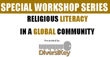 Religious Literacy in a Global Community   EE 222, 6:30pm -...