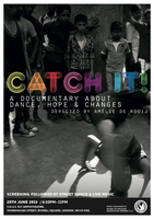 CATCH IT! 1st screening of a dance documentary with social...