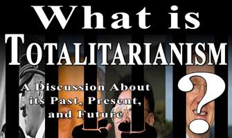 What is Totalitarianism? Dinner and Discussion