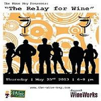 "The Wine Key Presents ""The Relay For Wine""at Dogpatch WineWorks"