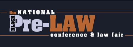 The 9th Annual National Black Pre-Law Conference and Law Fair...