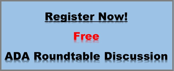 ADA Roundtable Discussion Register Now