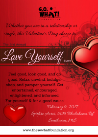 The S.O. What! Foundation Love Yourself Fundraising Event flier
