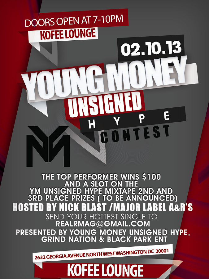 YOUNG MONEY UNSIGNED HYPE RAP CONTEST @ KOFFEE'S LOUNGE , NW DC (DMV)