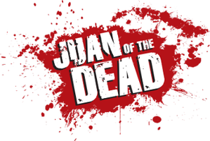 """JUAN OF THE DEAD""   TWO SCREENINGS DAILY   DOORS- 6:45PM..."