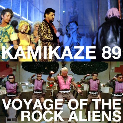 Kamikaze 89, Voyage of the Rock Aliens