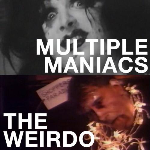 Multiple Maniacs, The Weirdo