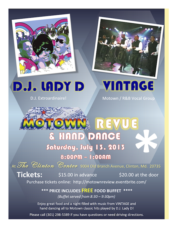 Celebrate the sounds of Motown over a satisfying meal along with vocal group VINTAGE and D.J. Lady D!