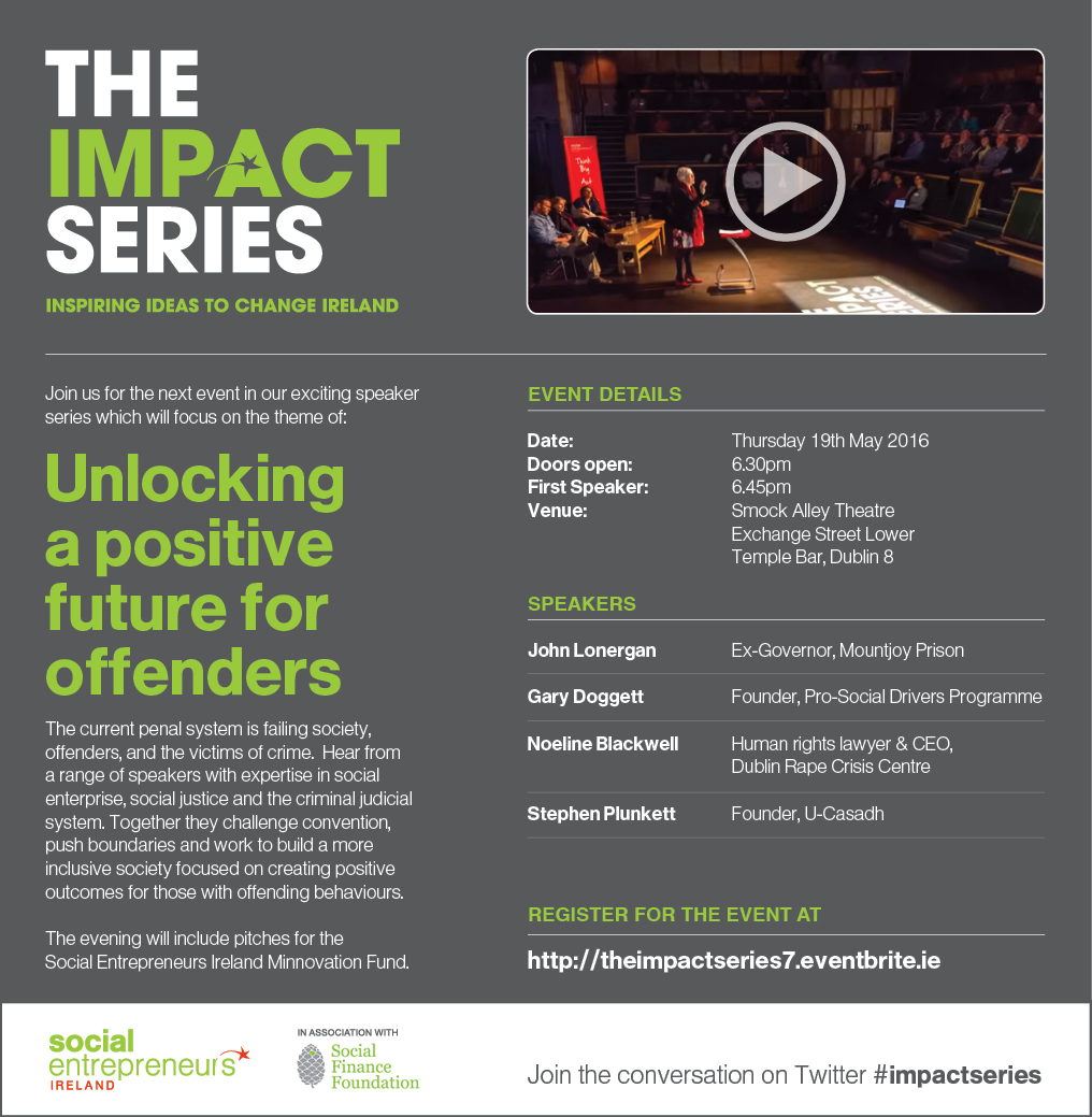 The Impact Series 'Unlocking a positive future for offenders'