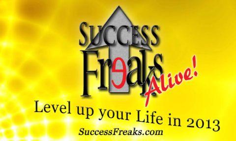 Success Freaks Alive!