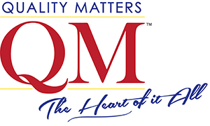 Quality Matters (QM) The Heart of It All