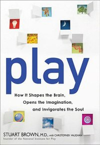 Play, Stuart Brown
